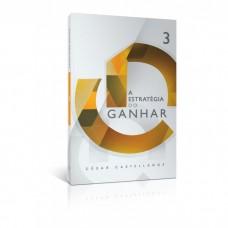 A Estratégia do Ganhar